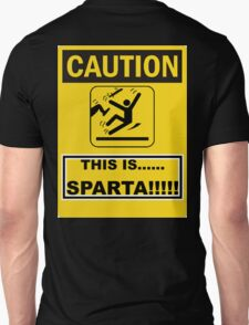 THIS IS.......SPARTA!!!!! Unisex T-Shirt