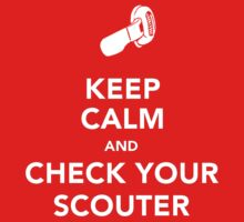 Keep Calm & Check Your Scouter by pandapop23