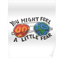 You Might Feel A Little Fear Poster