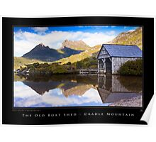 The Old Boat Shed - Dove Lake Poster