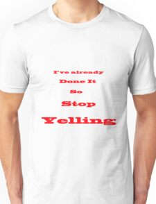 Stop Yelling T-Shirt
