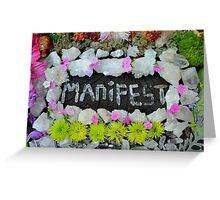 MANIFEST Greeting Card