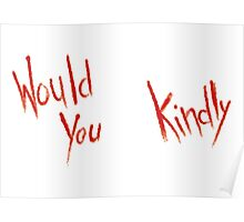 BioShock – Would You Kindly (Smeared Red) Poster
