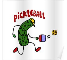 Funny Pickle Playing Pickleball Poster