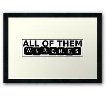 All of Them Witches V.2 Framed Print
