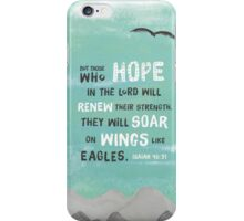 Isaiah 40 verse 31. But Those Who Hope In The Lord Will Renew Their Strength, They Will Soar On Wings Like Eagles. Modern painting iPhone Case/Skin