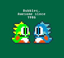 Bubbles. Awesome since 1986 Unisex T-Shirt