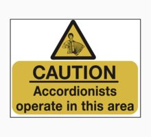 Caution - Accordionists by Vince Fitter