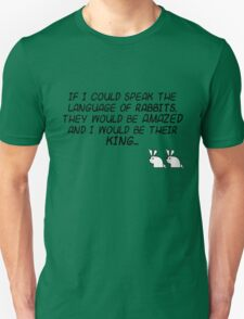 King of the Rabbit T-Shirt