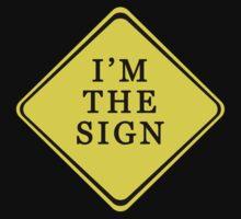 I'm The Sign Kids Tee