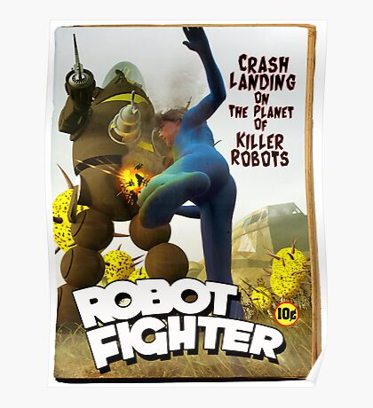 Robot Fighter Fake Pulp Cover 2 Poster