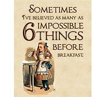 Alice in Wonderland Quote - 6 Impossible Things - Cheshire Cat Quote - 0236 Photographic Print
