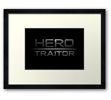 Hero/Traitor Framed Print