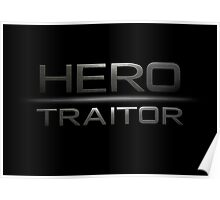Hero/Traitor Poster