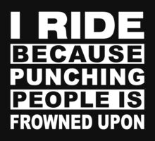 I ride because punching people is frowned upon Funny Horse rider Gift by onlybuddy