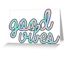 Good Vibes Hologram Greeting Card