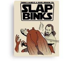 Slap Binks Canvas Print