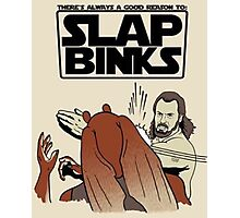 Slap Binks Photographic Print