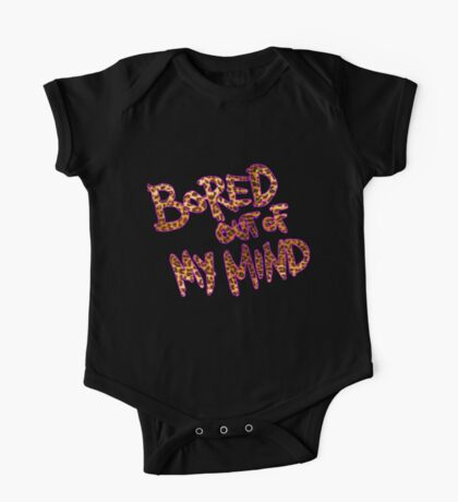 Bored Out Of My Mind One Piece - Short Sleeve