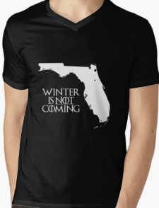 Winter is NOT coming Mens V-Neck T-Shirt