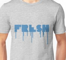 FRESH is the best Unisex T-Shirt