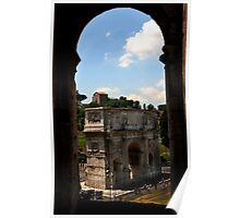Arch of Constantine - as seen from the Colosseum - Rome Poster
