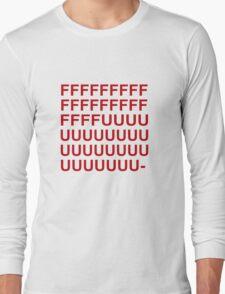 FFFFUUUU- T-Shirt