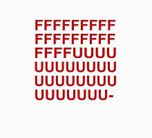 FFFFUUUU- Long Sleeve T-Shirt