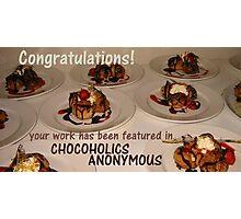 Chocoholics Anonymous Banner Photographic Print