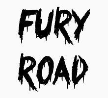 FURY ROAD T-Shirt