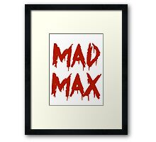 The future is mad. Framed Print