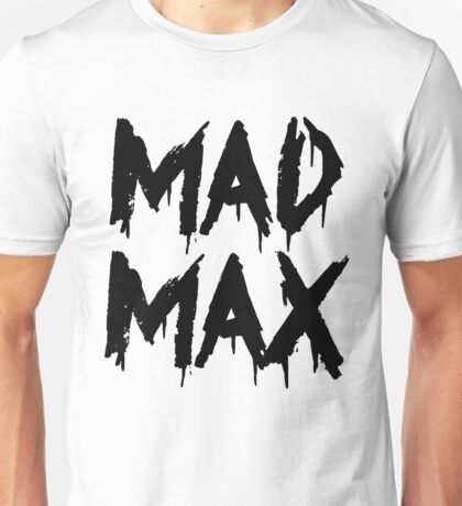 The future is mad. Unisex T-Shirt