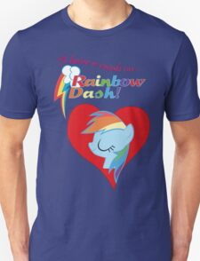 I have a crush on... Rainbow Dash - with text T-Shirt