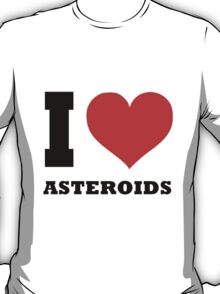 I love Asteroids T-Shirt