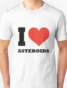 I love Asteroids T-Shirt