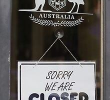 Australia - Sorry We Are Closed sign by sbyrne
