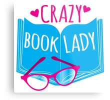 Crazy Book Lady with a pair of glasses and a book in blue Metal Print