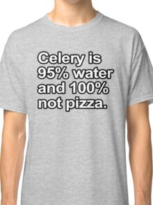 Funny Sayings - Celery is not pizza Classic T-Shirt