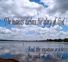 The Heavens Declare ~ Psalm 19:1 by Robin Clifton