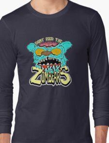Don't Feed The Zombears  T-Shirt