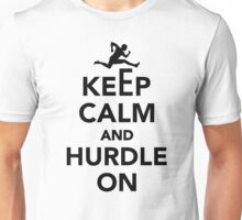 Keep calm and hurdle on Unisex T-Shirt