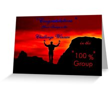CHALLENGE WINNER Greeting Card