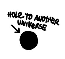 Hole To Another Universe Photographic Print