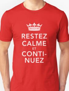Restez Calme et Continuez T-Shirt