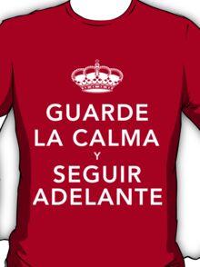 Guarde La Calma Y Seguir Adelante T-Shirt