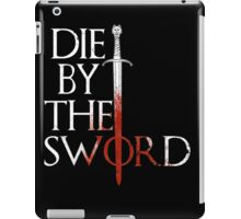 Die by the Sword iPad Case/Skin
