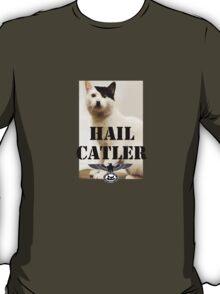 Hail Catler T-Shirt