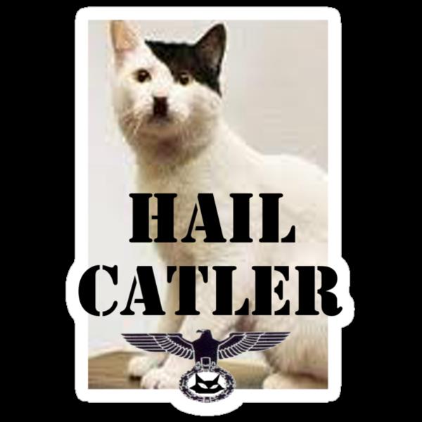 Hail Catler by grant5252