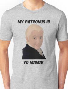 Malfoy - My Patronus Is Yo Mama Unisex T-Shirt