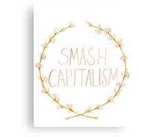 Smash Capitalism- Variation 2 Canvas Print